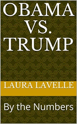 Books By Laura Lavelle_obama Vs Trump By The Numbers Presidential ...