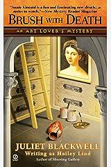 Brush With Death: An Art Lover's Mystery (An Annie Kincaid Mystery Book 3) Kindle Edition