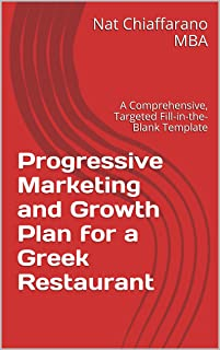 Progressive Marketing and Growth Plan for a Greek Restaurant: A Comprehensive, Targeted Fill-in-the-Blank Template