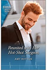 Reunited with Her Hot-Shot Surgeon (Harlequin LP Medical Book 1120) Kindle Edition