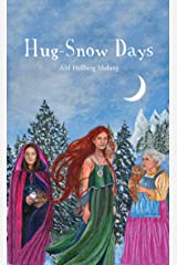 Hug-Snow Days Hardcover