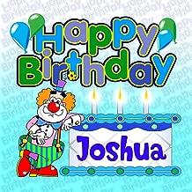 Happy Birthday Joshua