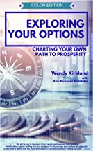Exploring Your Options: Charting Your Own Path to Prosperity (Color Edition)