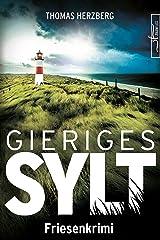 Gieriges Sylt: Friesenkrimi (Hannah Lambert ermittelt 6) Kindle Ausgabe