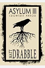Asylum III: Crowtree Manor Kindle Edition