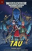 Warhammer Adventures: Die Geheimnisse der Tau (German Edition)