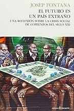 El futuro es un país extraño: Una reflexión sobre la crisis social de comienzos del siglo xxi (HISTORIA)