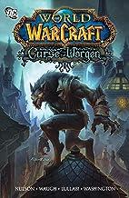 World of Warcraft: Curse of the Worgen: Blizzard Legends (Warcraft: Blizzard Legends)