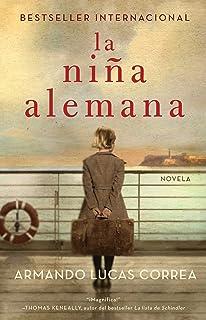 La niña alemana / The German Girl [la portada puede variar]: Novela