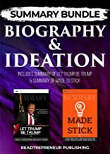 Summary Bundle: Biography & Ideation | Readtrepreneur Publishing: Includes Summary of Let Trump Be Trump & Summary of Made to Stick