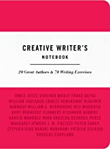 Creative Writer's Notebook: 20 Great Authors & 70 Writing Exercises