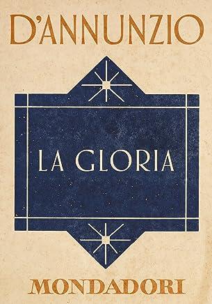 La Gloria (e-Meridiani Mondadori)