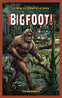 Bigfoot! (Jr. Graphic Monster Stories)