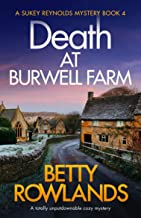 Death at Burwell Farm: A totally unputdownable cozy mystery (A Sukey Reynolds Mystery Book 4) (English Edition)