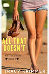 All That Doesn't Kindle Edition