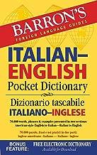 Italian-English Pocket Dictionary: 70,000 words, phrases & examples (Barron's Pocket Bilingual Dictionaries)