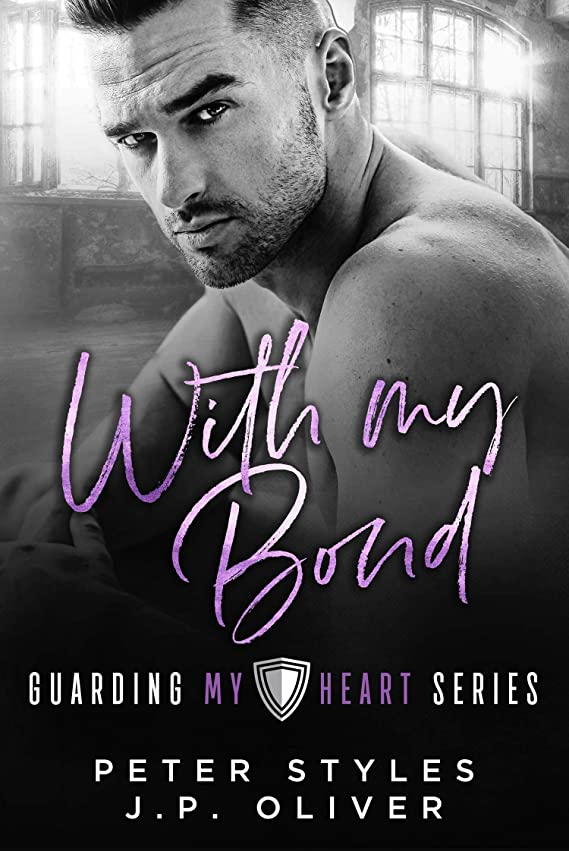 インフラありふれた博覧会With My Bond (Guarding My Heart Book 3) (English Edition)
