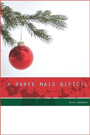 a parte mais difícil: - um conto de Natal para adultos -