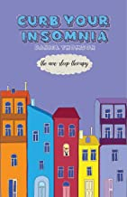 CURB Your Insomnia: The New Sleep Therapy