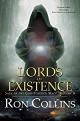 Lords of Existence (Saga of the God-Touched Mage Book 8) Kindle Edition