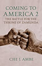 Coming to America 2: The Battle for the Throne of Zamunda