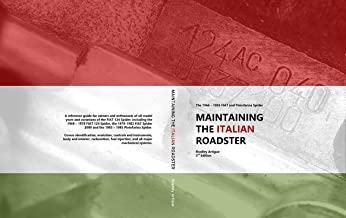 Maintaining the Italian Roadster: The 1966 - 1985 FIAT and Pininfarina 124 Spider (Color Version)