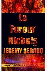 La Fureur Nichols : Thriller kindle à suspense psychologique Format Kindle