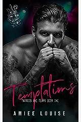 Temptations: A Dark Rockstar Romance (Tattoos & Tears Book 1) Kindle Edition
