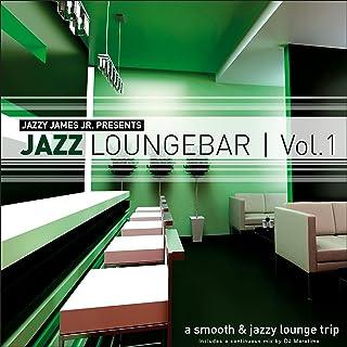 Jazz Loungebar, Vol.1 (Continuous DJ Mix)