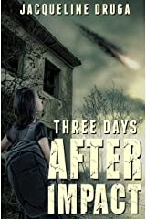 Three Days After Impact Kindle Edition