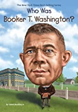 Who Was Booker T. Washington? (Who Was?)
