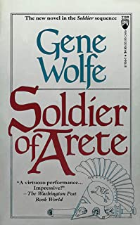 Soldier of Arete: A Novel in The Soldier Sequence (Latro Book 2)