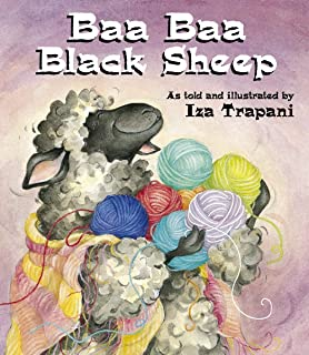 Baa Baa Black Sheep (Iza Trapani's Extended Nursery Rhymes)