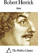 Works of Robert Herrick (Poet)