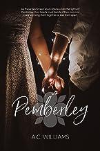 Pemberley: A Holiday Romance Novella (English Edition)