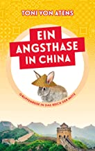 Ein Angsthase in China: Gruppenreise in das Reich der Mitte (German Edition)
