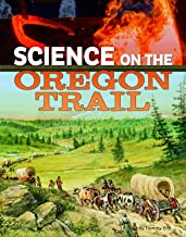 Science on the Oregon Trail