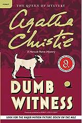 Dumb Witness: Hercule Poirot Investigates (Hercule Poirot series Book 16) Kindle Edition
