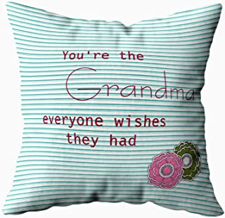 Capsceoll the grandma everyone wishes they had quote Decorative Throw Pillow Case 18X18Inch,Home Decoration Pillowcase Zippered Pillow Covers Cushion Cover with Words for Book Lover Worm Sofa Couch