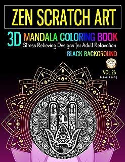 Zen Scratch Art 3D Mandala Coloring Book Black Background: Zen Meditation Mandala Coloring Book Stress Relieving Designs F...