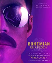 Bohemian Rhapsody The Inside Story The Official Book of the Film (provisional)