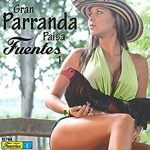Gran Parranda Paisa Fuentes, Vol. 1