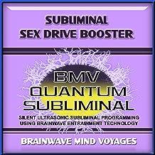 Subliminal Sex Drive Booster