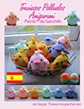 Traviesos Polluelos Amigurumi: Patrón de Ganchillo (Spanish Edition)