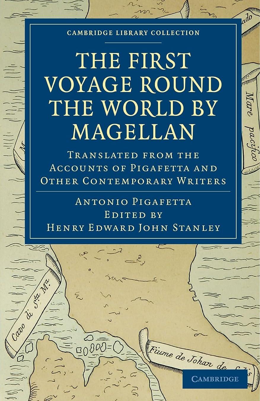 近代化する古くなったメニューFirst Voyage Round the World by Magellan: Translated from the Accounts of Pigafetta and Other Contemporary Writers (Cambridge Library Collection - Hakluyt First Series)
