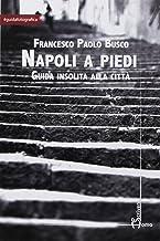 Permalink to Napoli a piedi. Guida insolita alla città PDF