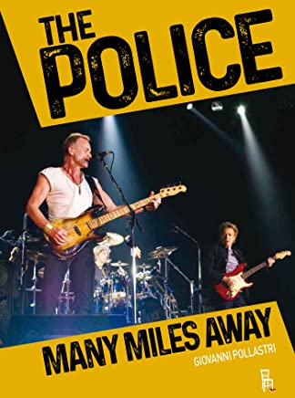 The Police - Many Miles Away (Bookstage Pass)
