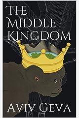 The Middle Kingdom Kindle Edition