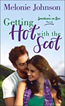 Getting Hot with the Scot: A Sometimes in Love Novel