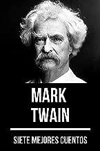 7 mejores cuentos de Mark Twain (Spanish Edition)
